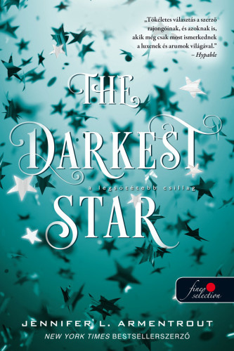 Jennifer L. Armentrout: The ​Darkest Star – A legsötétebb csillag (Originek 1.)