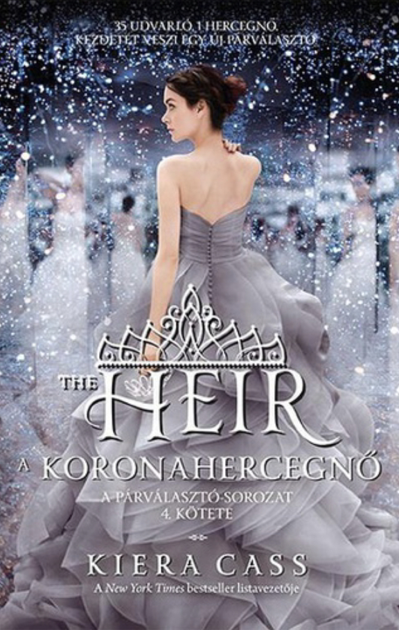 Kiera Cass: The Heir- A koronahercegnő